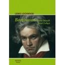 Beethoven. Seine Musik. Sein Leben