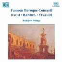 Famous Baroque Concerti - Bach, Handel, Vivaldi