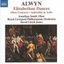 ALWYN, W.: Concerto for Oboe, Harp and Strings / Elizabethan Dances / The Innumerable Dance